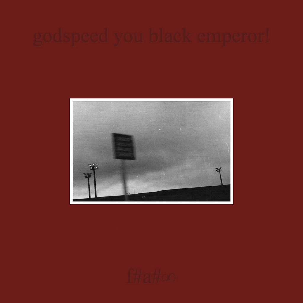 Godspeed You Black Emperor! - F#A#∞