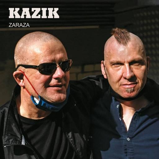 Kazik - Zaraza
