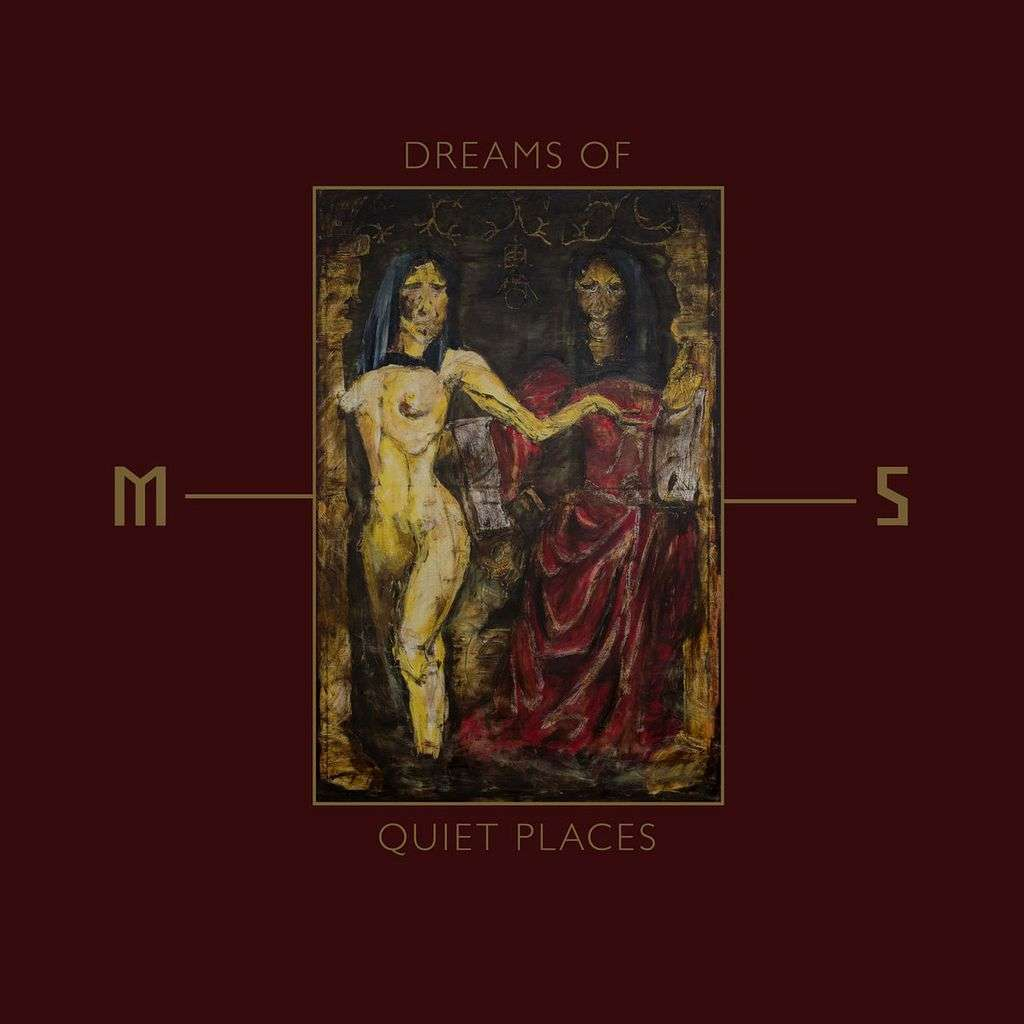 Mord'A'Stigmata - Dreams Of Quiet Places